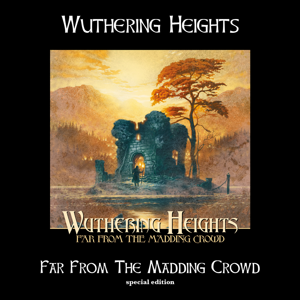 Wuthering Heights – Far From The Madding Crowd